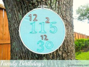 DIY family birthdays embroidery hoop