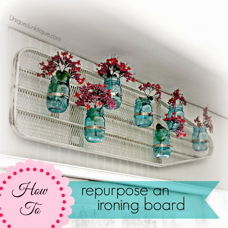 Repurpose iron board and mason jar