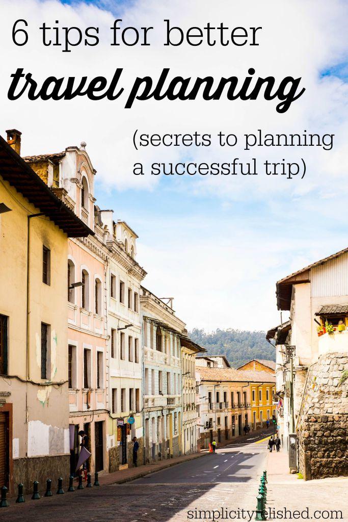 6 tips for better travel planning