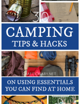 Camping tips and hacks on using essentials you can find at home