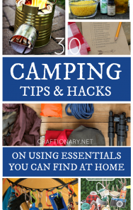 30 Camping tips and hacks using essentials you can find at home