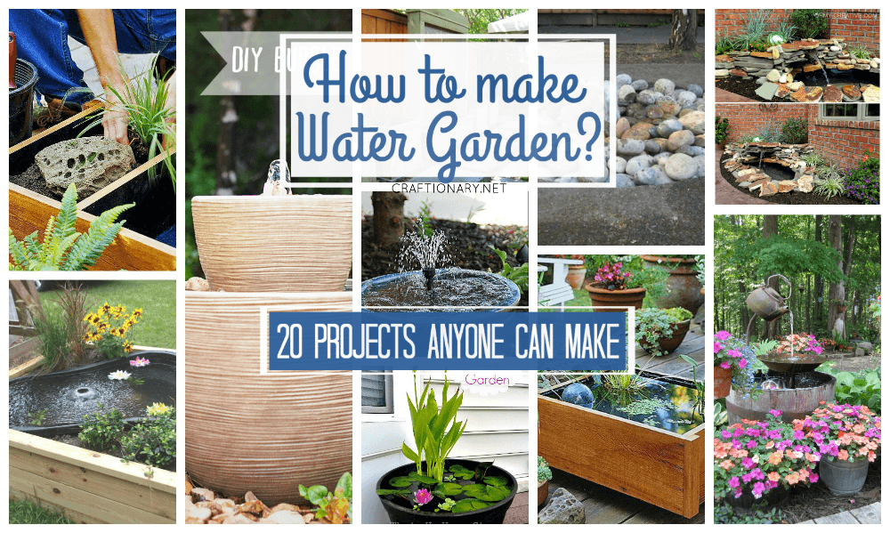 How to make water gardens?