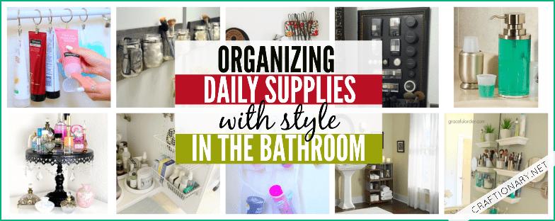 DIY bathroom organization tips and tricks