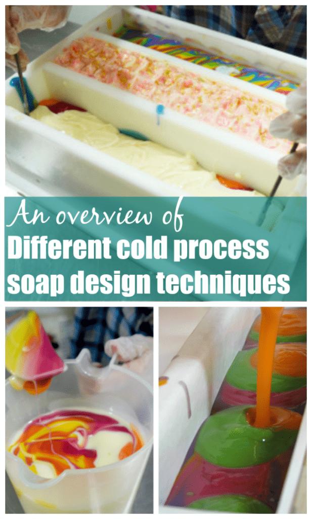 Cold process soap design techniques and tutorials
